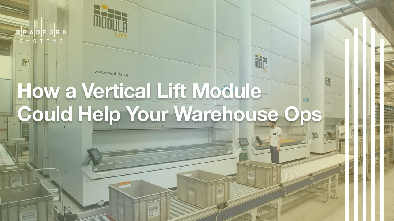 How a Vertical Lift Module Could Help Your Warehouse Operations