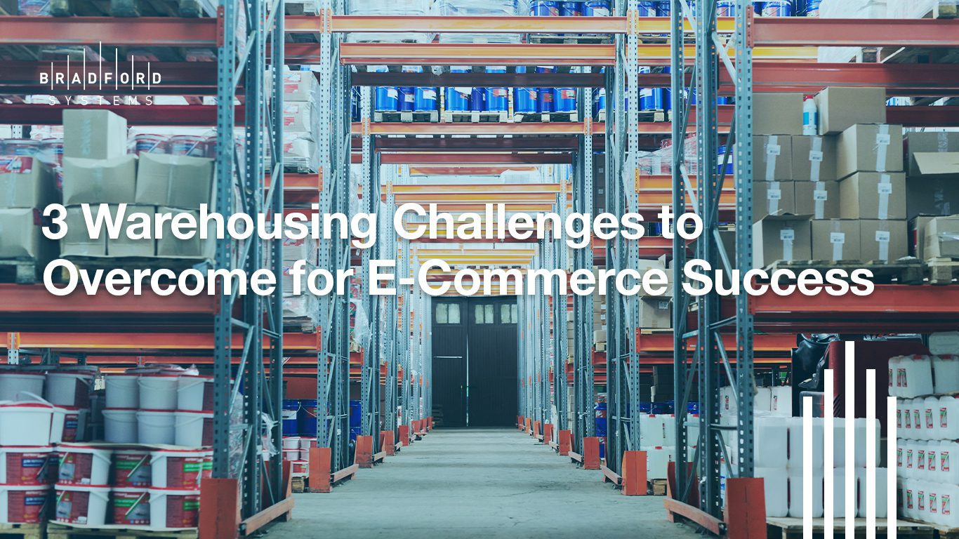 Three Warehousing Challenges to Overcome for E Commerce Success